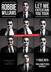 Robbie Williams LIVE in Piata Constitutiei pe 17 iulie