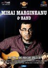 Mihai Margineanu & Band canta pe 26 mai la Hard Rock Cafe
