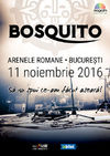 BOSQUITO va invita la Sa nu spui ce-am facut aseara! pe 11 noiembrie la Arenele Romane