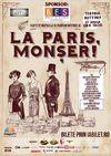 LA PARIS, MONSER!  fantezie muzicala cu parfum interbelic, la Teatrul Nottara