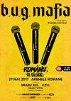 Concert B.U.G. Mafia: Romanie, fa galagie! pe 27 mai la Arenele Romane