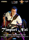 Concert Timpuri Noi pe 7 septembrie la Hard Rock Cafe