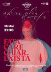 Concert Alexandra Usurelu - Fata care chiar exista pe 28 mai