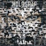 Holograf Taina