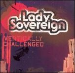 Lady Sovereign Vertically Challenged