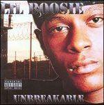 Lil Boosie Unbreakable
