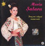 Maria Salaru Drag mi-i chipul mamei mele