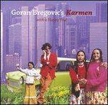 Goran Bregovic Karmen (With a Happy End)