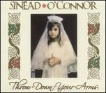 Sinead O'Connor Throw Down Your Arms