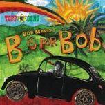 Bob Marley B is for Bob
