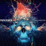 Papa Roach The Connection