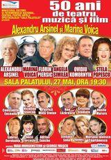 Alexandru Arsinel si Marina Voica - 50 de ani de teatru, muzica si film la Sala Palatului