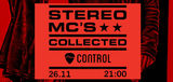 Concert Stereo MC's Full Connected Show + Collected Album Release in Club Control