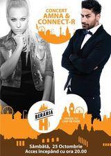 Concert Amna si Connect-R in Beraria H