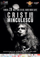 Concert Cristi Minculescu Band la Hard Rock Cafe pe 29 mai