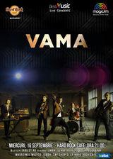 VAMA in concert la Hard Rock Cafe pe 16 septembrie