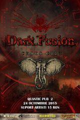 Concert Chaos Cult si Dark Fusion in Quantic Pub