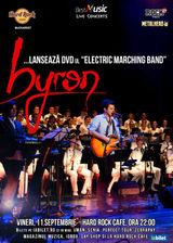 Trupa byron lanseaz DVD-ul Electric Marching Band