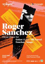 Roger Sanchez concerteaza pe Terasa Promenada pe 29 iulie