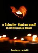 Concert #Colectiv - Noua ne pasa! al Arenele Romane pe 30 octombrie