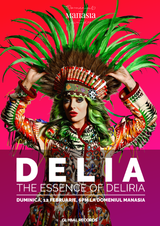 The Essence of Deliria - concert live Delia la Domeniul Manasia