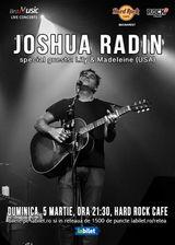 Concert Joshua Radin in premiera la Bucuresti pe 5 martie