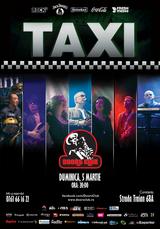 Concert TAXI la Doors Club pe 5 martie