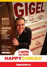 Gigel - supershow pe 2 aprilie la Happy Cinema
