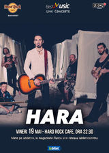 Concert Hara pe 19 mai la Hard Rock Cafe