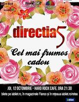 Concert Directia 5, Cel mai frumos cadou, pe 12 octombrie la Hard Rock Cafe