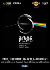 Concert Tribut Pink Floyd cu Speak Floyd pe 13 octombrie la Hard Rock Cafe