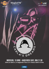 Concert Carla`s Dreams pe 13 iunie la Hard Rock Cafe