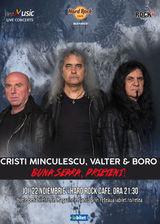 Concert Buna Seara, Prieteni (Cristi Minculescu, Valter & Boro)