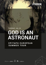 God Is An Astronaut at /FORM SPACE