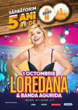 Loredana & Banda Agurida // 1 octombrie // Beraria H