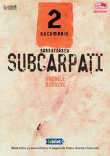 Sarbatoarea Subcarpati 2019 si pe 2 decembrie