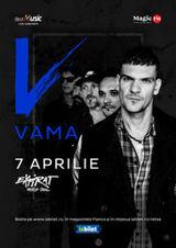 Concert VAMA la Expirat pe 7 aprilie