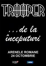 Concert TROOPER... de la inceputuri la Arenele Romane