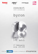 Concert byron  live streaming 10 ani de Perfect