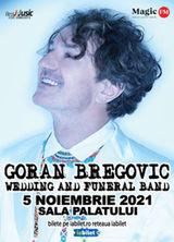 Goran Bregovic & Wedding and funeral band la Sala Palatului pe 5 noiembrie 2021