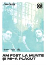 Concert Am Fost La Munte Si Mi-a Placut - CONCRETE Open Air Series