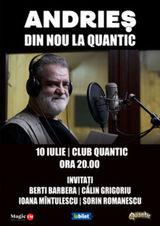 Concert Andries din nou la Quantic