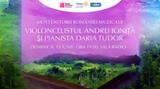 Sala Radio: Andrei Ionita - Daria Tudor - Mostenitorii Romaniei muzicale