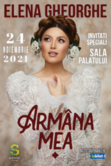 Concert Elena Gheorghe - Armana Mea @ Sala Palatului