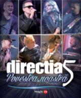 Concert Directia 5 la Bucuresti- Povestea Noastra
