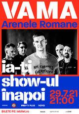 Concert VAMA la Arenele Romane pe 29 iulie