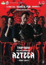 Trapsodia with Azteca