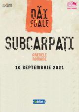 Concert Subcarpati - Da-i Foale - editia a doua