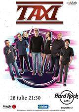 TAXI canta la Hard Rock Cafe pe 28 iulie