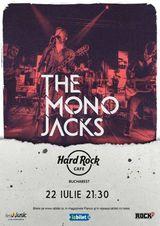 The Mono Jacks canta la Hard Rock Cafe pe 22 iulie